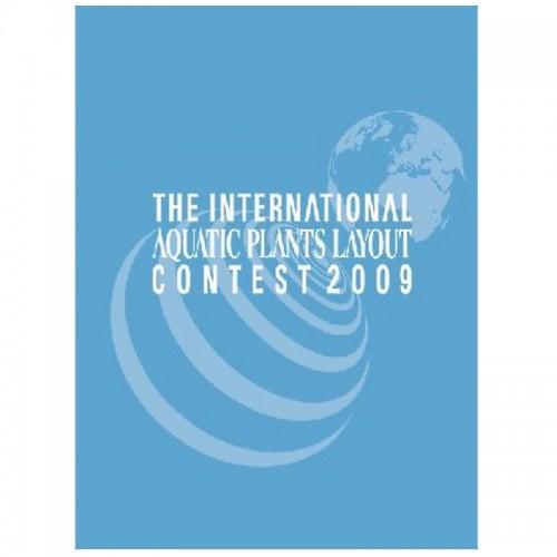 THE INTERNATIONAL AQUATIC PLANTS LAYOUT CONTES BOOK 2009
